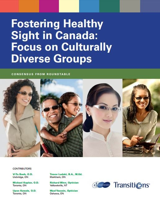 White Papers Fostering Healthy Sight in Canada Focus on Culturally Diverse Groups th